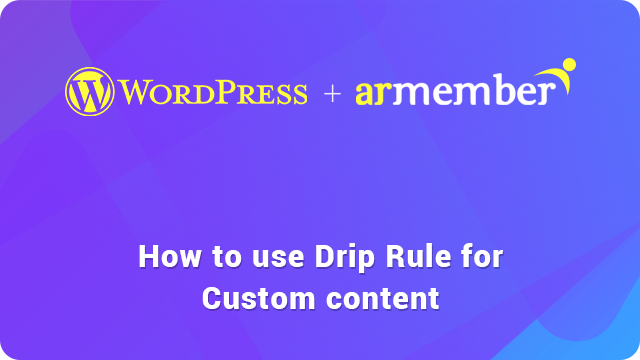 Setup Drip Rule For Custom Content guide