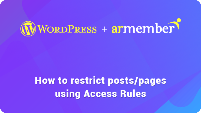 restrict post and page using Access Rules guide