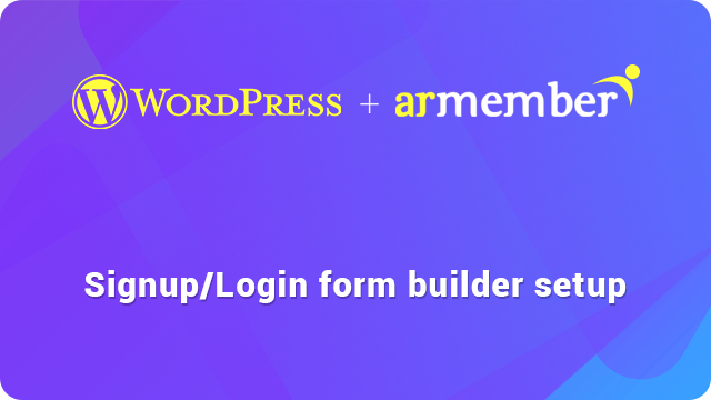 Signup/Login form builder guide