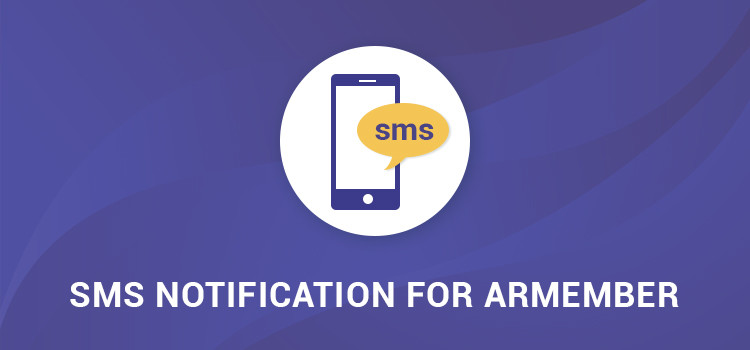 ARMember - SMS Notification Addon