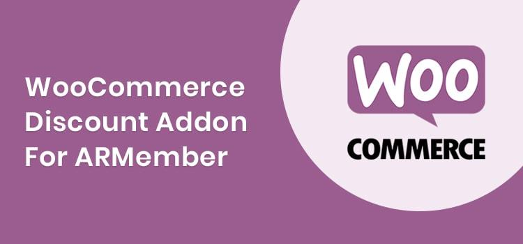 ARMember - WooCommerce Discount Addon