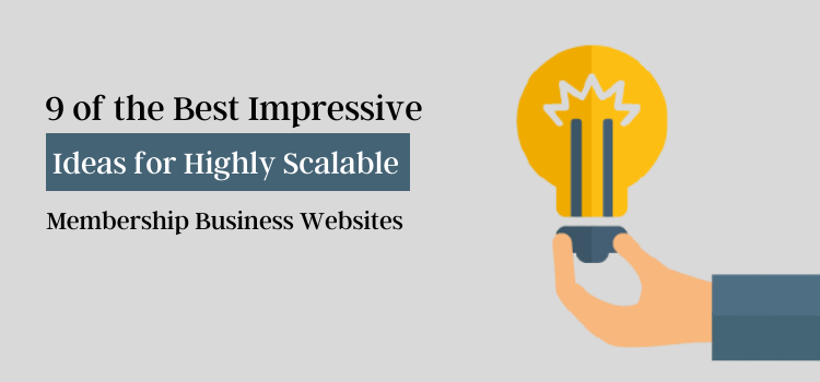Highly Scalable Membership Business Websites
