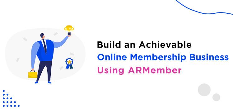 Online Membership Business Using ARMember